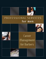 Career Management for Barbers : Professional Services for Men - Milady