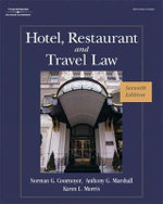 Hotel, Restaurant, and Travel Law : A Preventive Approach - Karen Morris