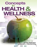 Concepts in Health and Wellness for the 21st Century - James Robinson