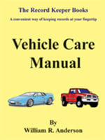 Vehicle Care Manual - William R. Anderson