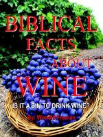 Biblical Facts about Wine : Is It a Sin to Drink Wine? - Wondill Froman