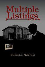 Multiple Listings - Richard J. Meinhold