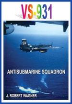 VS-931 ANTISUBMARINE SQUADRON - J., ROBERT WAGNER