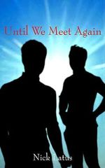 Until We Meet Again - Nick Latus