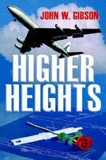 Higher Heights - John W. Gibson
