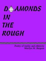 Diamonds in the Rough : Poetry of Reaility And Ethnicity - Marilyn M. Burgess