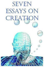 Seven Essays on Creation - Dan, M. Mrejeru