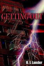 Getting Out - R. J. Lander