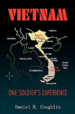 Vietnam : One Soldier's Experience - Daniel H. Coughlin