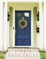 Simple Hospitality - Jane Jarrell