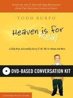 Heaven Is for Real DVD-Based Conversation Kit : A Dvd-Based Study - Todd Burpo