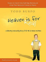 Heaven Is for Real Conversation Guide : Participant's Guide - Todd Burpo