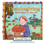 Thanksgiving, What Makes It Special? : What Makes It Special? - Harold Myra