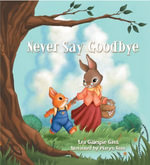 Never Say Goodbye - Lea Gillespie Gant