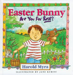 Easter Bunny, Are You for Real? : Are You for Real? - Harold Myra