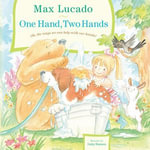 One Hand, Two Hands - Max Lucado