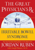 The Great Physician's RX for Irritable Bowel Syndrome - Jordan Rubin