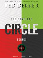 Complete Circle Series : Box Set: Box Set - Ted Dekker