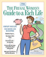 The Frugal Woman's Guide to a Rich Life - Stacia Ragolia