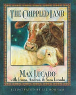 The Crippled Lamb Board Book - Max Lucado