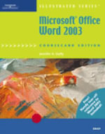 Microsoft Office Word 2003 Illustrated Brief Coursecard Edition - Jennifer Duffy