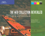 Web Collection, Revealed : Macromedia Dreamweaver 8, Flash 8, and Fireworks 8 - Barbara Waxer