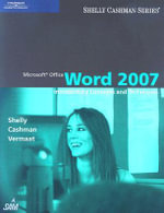 Microsoft Office Word 2007 : Introductory Concepts and Techniques - Gary B Shelly