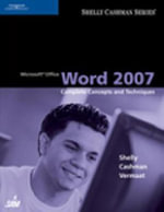 Microsoft Office Word 2007 : Complete Concepts and Techniques - Gary B Shelly