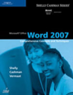 Microsoft Office Word 2007 : Comprehensive Concepts and Techniques - Gary B Shelly