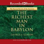 Richest Man in Babylon - George Samuel Clason