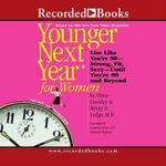 Younger Next Year for Women - Chris Crowley