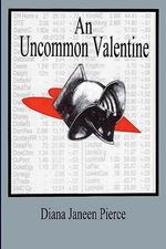 An Uncommon Valentine - Diana J Pierce