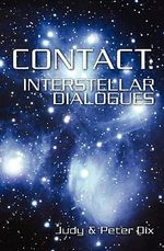 Contact : Interstellar Dialogues - Judy Dix