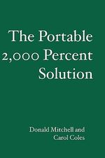 The Portable 2,000 Percent Solution : The Story of Alaska Natives and Their Land, 1867-1... - Donald Mitchell