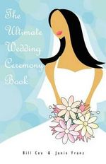 The Ultimate Wedding Ceremony Book - Bill Cox