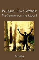 In Jesus' Own Words - Tim Miller