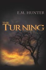 The Turning - The Elizabeth M Hunter