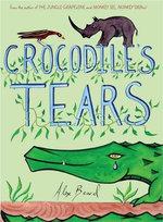 Crocodile's Tears - Alex Beard