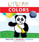 Little Pim : Colors - Julia Pimsleur Levine