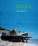 Houses of the Sundown Sea : The Architectural Vision of Harry Gesner - Lisa Germany