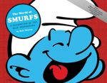 The World of Smurfs : A Celebration of Tiny Blue Proportions - Matt Murray