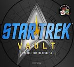 Star Trek Vault : 40 Years from the Archives - Scott Tipton