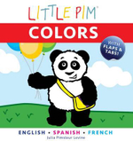 Little Pim : Colours - Julia Pimsleur Levine