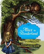 Alice in Wonderland Giant Poster and Coloring Book : Giant Poster and Coloring Book - Sir John Tenniel
