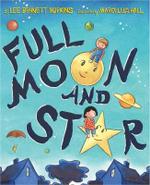 Full Moon and Star - Lee Bennett Hopkins