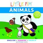 Little Pim : Animals - Julia Pimsleur Levine