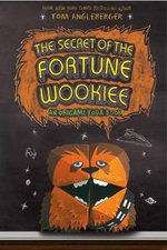 Secret of the Fortune Wookie - Tom Angleberger
