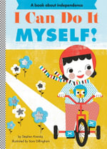 I Can Do it Myself! - Stephen Krensky