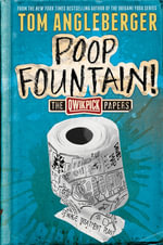 The Qwikpick Papers : Poop Fountain! - Tom Angleberger