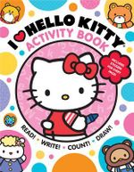 I Heart Hello Kitty Activity Book : Read, Write, Count, and Draw with Hello Kitty and Friends! - Sanrio